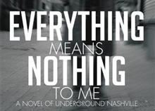 Everything-Means-Nothing-to-Me